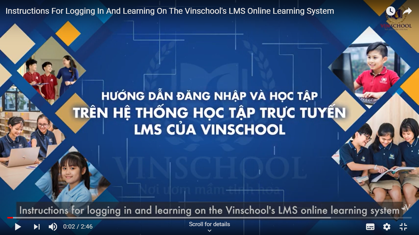 Instructions For Logging In And Learning On The Vinschool's LMS Online Learning System
